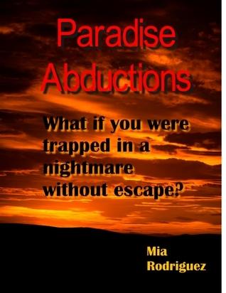 Paradise Abductions Mia Rodriguez