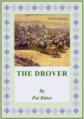 The Drover  by  Pat Ritter