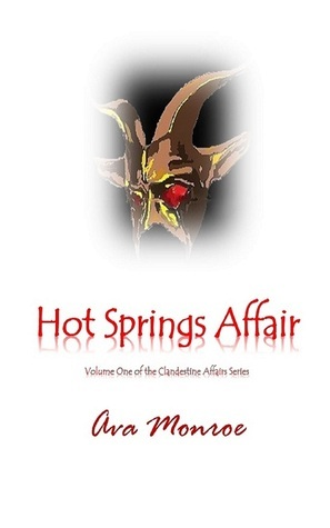 Hot Springs Affair  by  Ava Monroe
