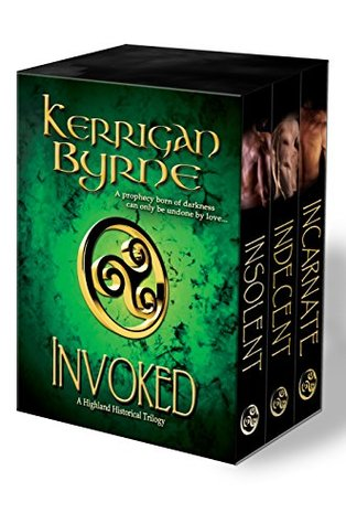Invoked (The Moray Druids #1-3) Kerrigan Byrne