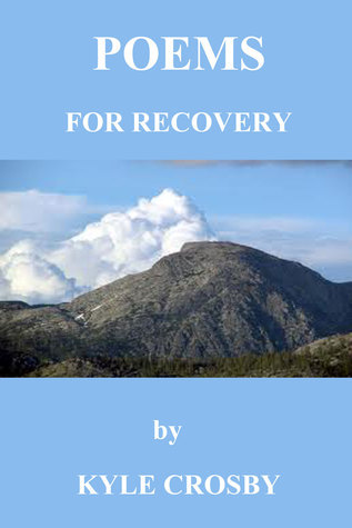 Poems for Recovery Kyle Crosby