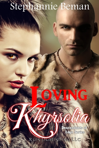 Loving Khyrsolia Stephannie Beman