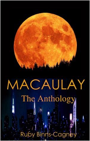 Macaulay The Anthology Ruby Binns-Cagney