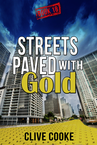 Book 18- Streets Paved with Gold  by  Clive Cooke