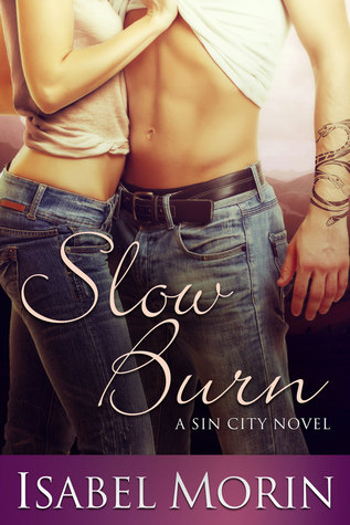 Slow Burn  by  Isabel Morin
