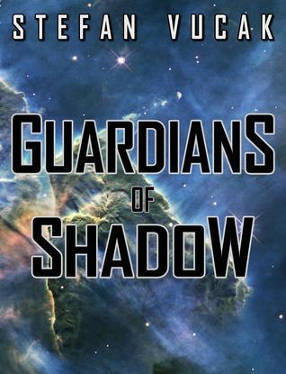 Guardians of Shadow Stefan Vucak