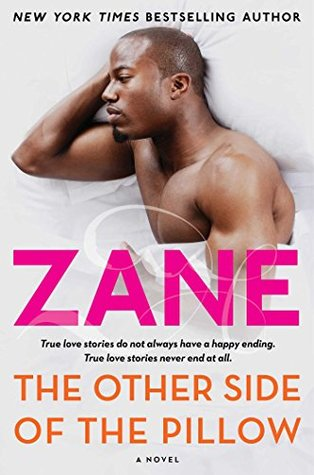 Zanes The Other Side of the Pillow: A Novel  by  Zane