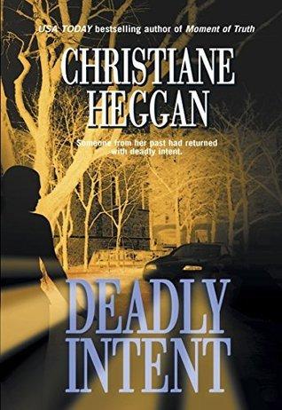 Deadly Intent Christiane Heggan