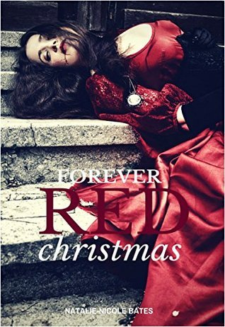 Forever Red Christmas Natalie-Nicole Bates