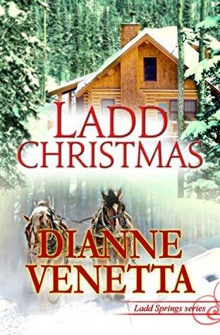 Ladd Christmas (Ladd Springs Book 6)  by  Dianne Venetta