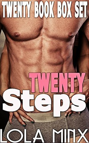 Twenty Steps (20 Book Taboo Forbidden Household Romance Box Set)  by  Lola Minx