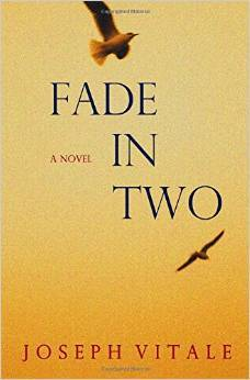 Fade In Two  by  Joseph Vitale