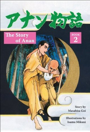 The Story of Anan: Book 2  by  Masahisa Goi