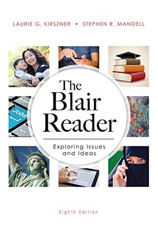 The Blair Reader (8th Edition) Laurie G. Kirszner