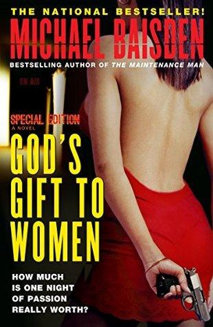 Gods Gift To Women - Special Edition Michael Baisden
