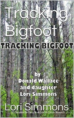 Tracking Bigfoot Lori Simmons