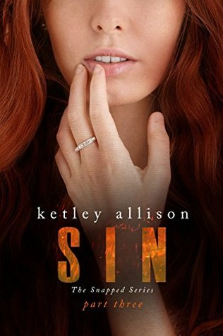 SIN (The Snapped Novella Series Book 3)  by  Ketley Allison