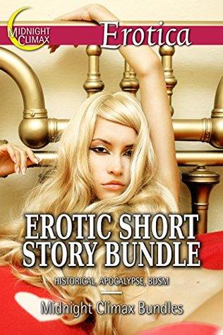 Erotic Short Story Bundle (Historical, Apocalypse, BDSM) (Dalia Daudelins Erotica Bundles Book 5)  by  Midnight Climax Bundles