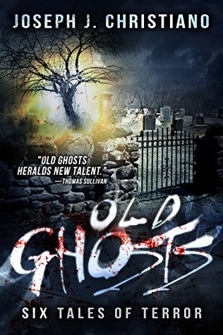 Old Ghosts  by  Joseph J. Christiano
