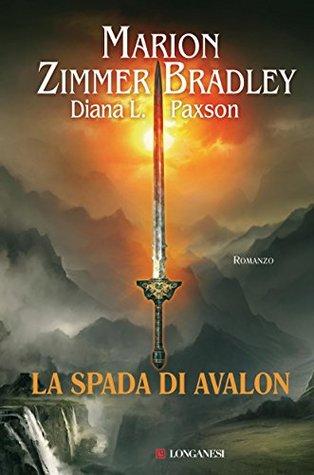 La spada di Avalon  by  Marion Zimmer Bradley