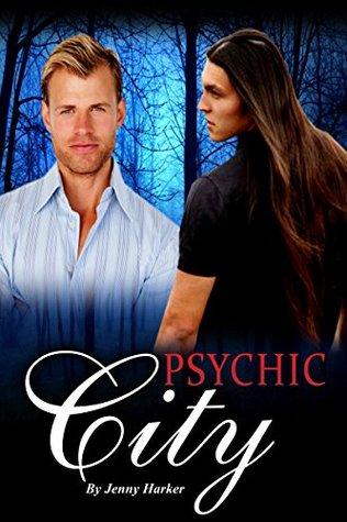 Psychic City (Psychic City, #1) Jenny Harker