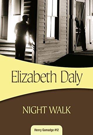 Night Walk (Henry Gamadge #12) Elizabeth Daly