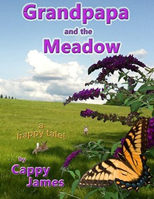 Grandpapa and the Meadow: Cappy James