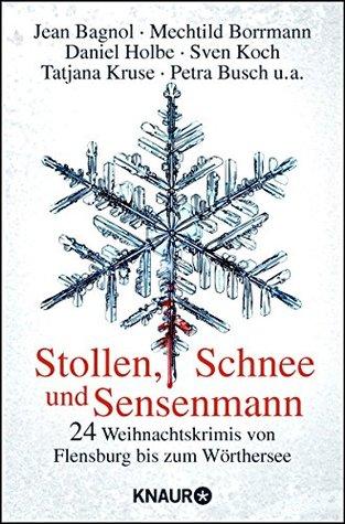 Stollen, Schnee und Sensenmann  by  Teresa Pütz