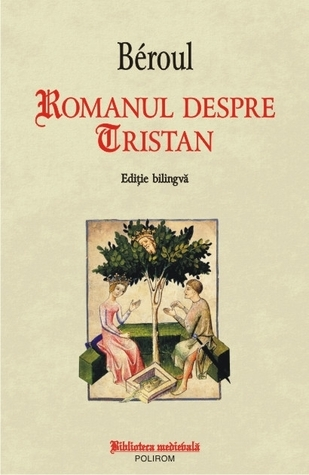 Romanul despre Tristan  by  Béroul