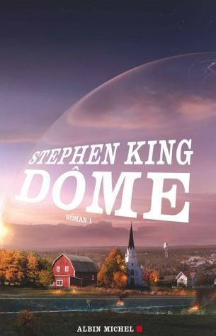 Dôme (Dôme, #1)  by  Stephen King