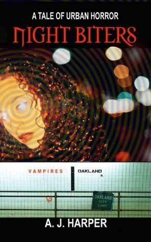 Night Biters (Tales of Urban Horror Book 1)  by  A.J. Harper
