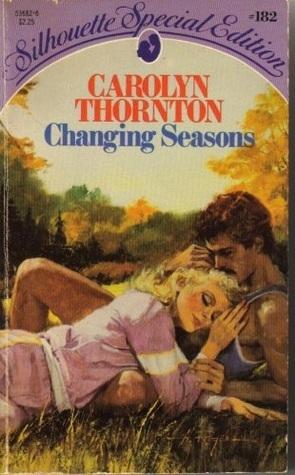 Changing Seasons Carolyn Thornton