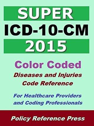 2015 Super ICD-10-CM Benjamin Camp