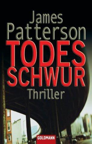 Todesschwur: Roman  by  James Patterson