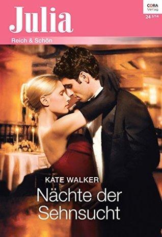 Nächte der Sehnsucht (Julia 2155) Kate Walker