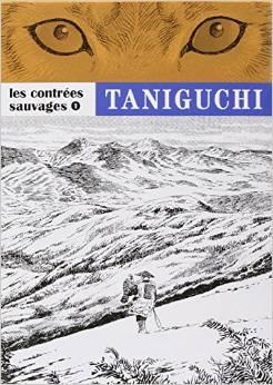 Les contrées sauvages 1 Jirō Taniguchi