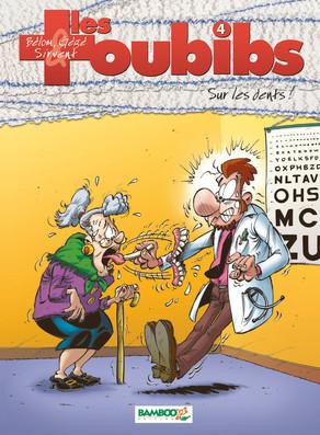 Sur les dents (Les Toubibs, #4) Bélom