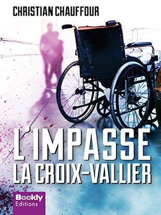 Limpasse -La Croix Vallier  by  Christian Chauffour