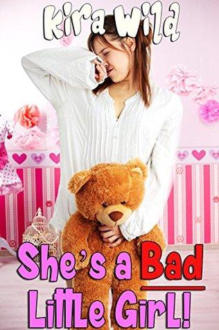 Shes a Bad Little Girl! Kira Wild