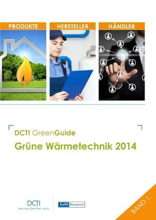 DCTI Green Guide Grüne Wärmetechnik 2014  by  Daniel Christian Quack