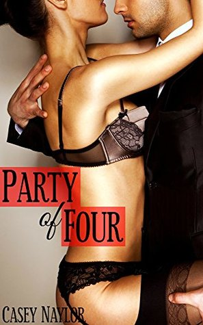 Party of Four  by  Casey Naylor