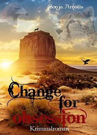 Change for obsession  by  Sonja Amatis