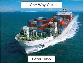 One Way Out (Vietnam Adventures Book 1) Peter Davy