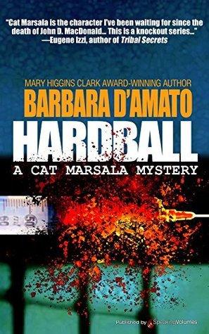 Hardball (A Cat Marsala Myastery Book 1)  by  Barbara DAmato