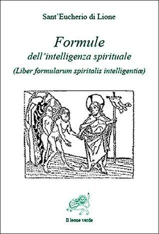 Formule dellintelligenza spirituale  by  SantEucherio di Lione