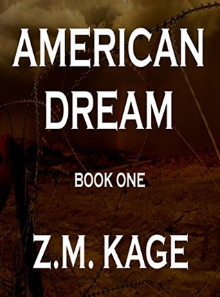 American Dream - Book 1  by  Z.M. Kage