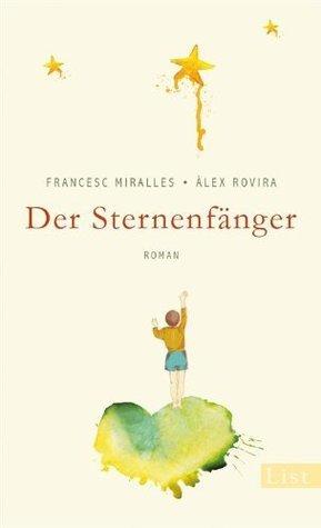 Der Sternenfänger  by  Francesc Miralles