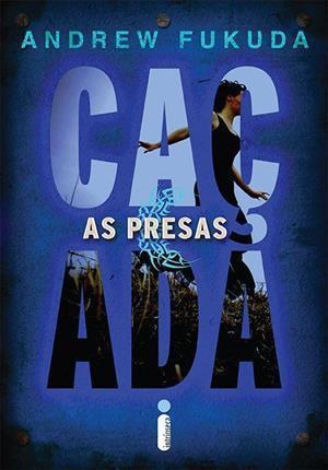 As Presas (A caçada. #2) Andrew Fukuda