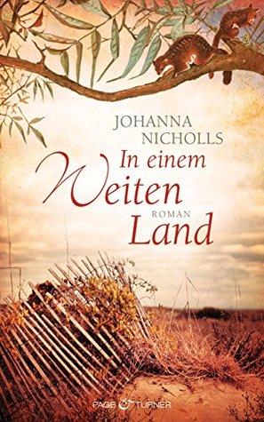 In einem weiten Land  by  Johanna Nicholls