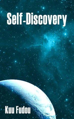 Self Discovery  by  Kuu Fudou